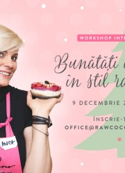 Workshop. Bunatati de Craciun in stil raw vegan